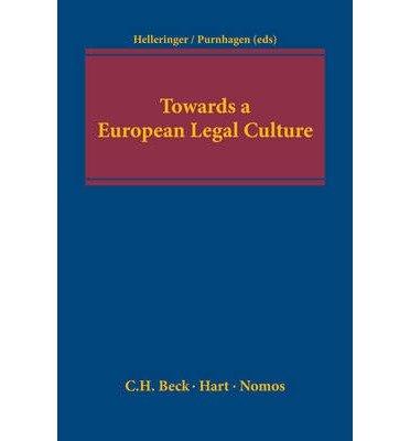 [(Towards a European Legal Culture)] [ By (author) Genevive Helleringer, By (author) Kai Purnhagen ] [February, 2014]