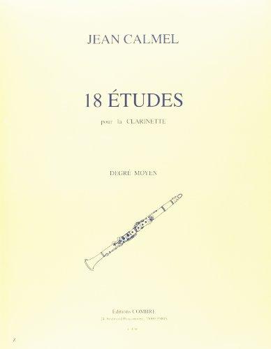 18 Etudes pour la Clarinette : Degré Mo...