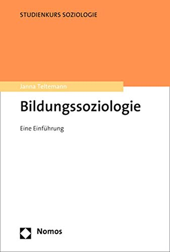Bildungssoziologie: Eine Einführung für Nicht-Soziologen