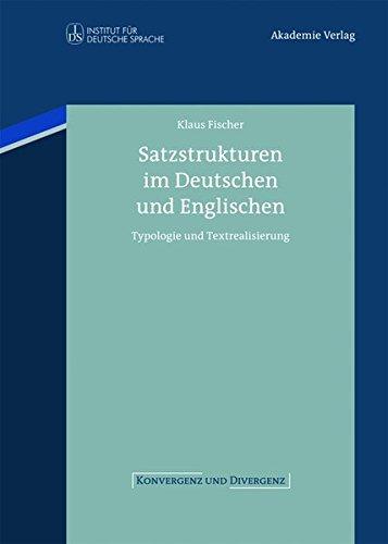 Satzstrukturen Im Deutschen Und Englischen