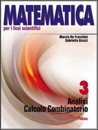 Matematica per i Licei scientifici. Con espansione online: 3