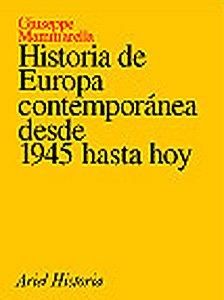 Historia de Europa contemporánea desde 1945 hasta hoy (Ariel Historia) por Giuseppe Mammarella