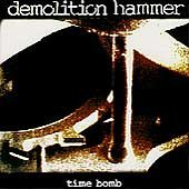 Time Bomb by Demolition Hammer (2011-08-02)