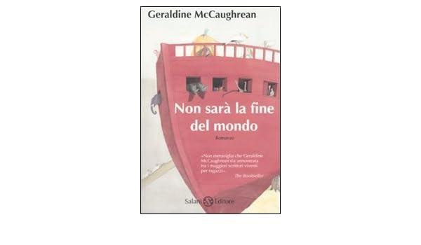 Non sarà la fine del mondo  Amazon.it  Geraldine McCaughrean 268b0a66fea