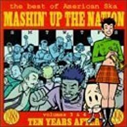 Vol. 3 & 4-Mashin' Up the Nati by Gangster Fun, Toasters, Pilfers, Mashin' Up the Nation (1998-08-04)