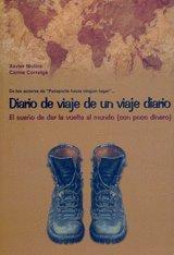 Diario de un viaje diario. el sueño de dar la vuelta al mundo (con poc por Molins Xavier