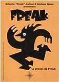 La genesi di Freak