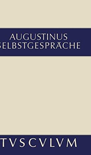 Selbstgespräche: Lateinisch und deutsch (Sammlung Tusculum)