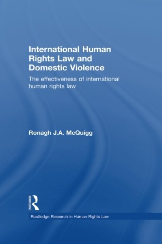 International Human Rights Law and Domestic Violence (Routledge Research in Human Rights Law)