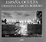 Espana Oculta: Public Celebrations in Spain, 1974-89