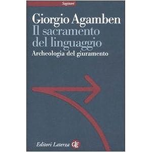Il sacramento del linguaggio. Archeologia del giur