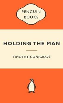 Holding the Man: Popular Penguins de [Conigrave, Timothy]