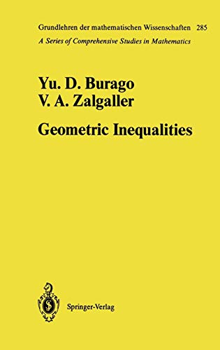 Geometric Inequalities (Grundlehren der mathematischen Wissenschaften (285), Band 285)
