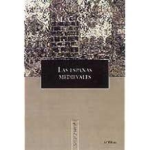 Las Españas medievales (Libros de Historia)