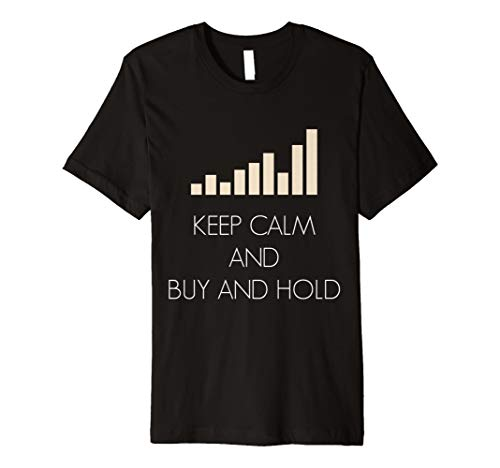 Aktien Trading Trader T-Shirt keep calm and Buy and hold
