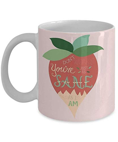 Luna Lovegood Just As Sane As I Am - Coffee Mug, Tea Cup, Funny, Quote, Gift Idea for Him or Her, Women and Mother, Father's Day, Sister, Brother, Girlfriend, Boyfriend De Lune Cup