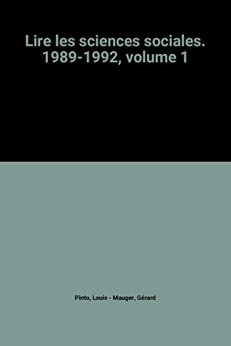 Lire les sciences sociales. 1989-1992, volume 1