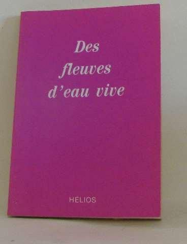 Fleuves d'Eau Vive (des) par S.M.
