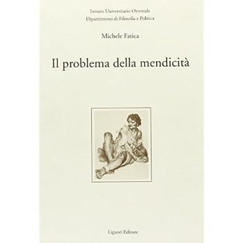Il Problema Della Mendicità Nell'europa Moderna (Secoli Xvi-Xviii)