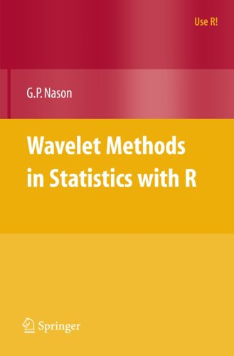 Wavelet Methods in Statistics with R (Use R!) (English Edition)