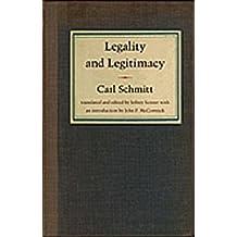 Legality and Legitimacy: Carl Schmitt by Jeffrey Seitzer (2004-04-15)