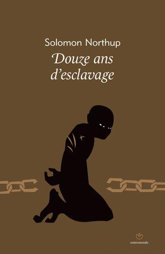 Douze ans d'esclavage : 12 Years a Slave