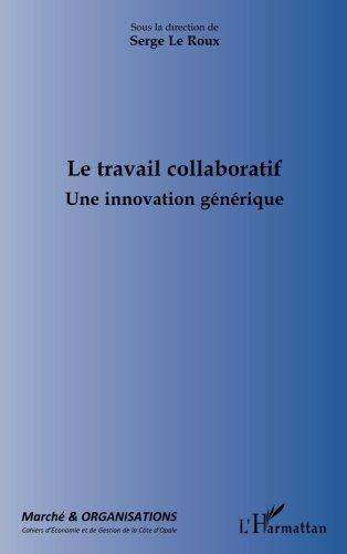 Le travail collaboratif : Une innovation générique