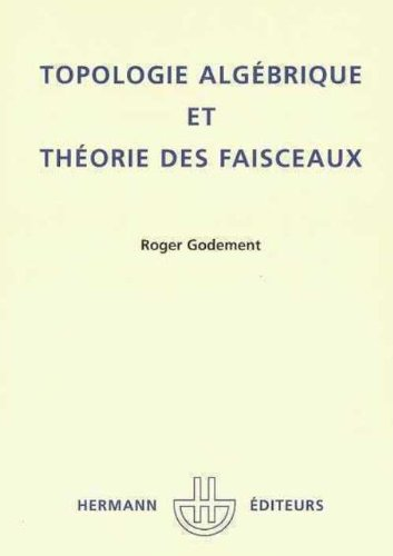 Topologie algebrique et theorie des faisceaux.