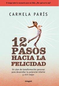 Doce pasos hacia la felicidad por Carmela París