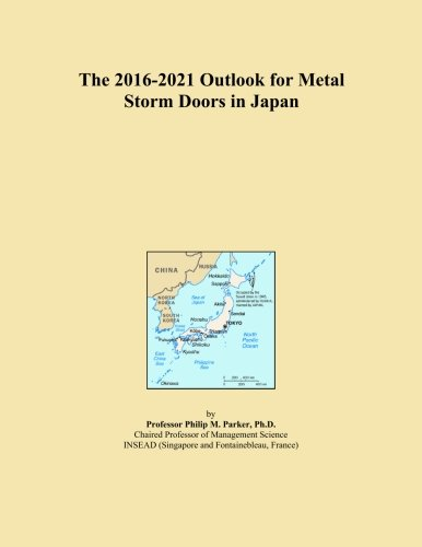 the-2016-2021-outlook-for-metal-storm-doors-in-japan