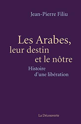 Les Arabes, leur destin et le nà´tre