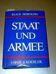 Staat und Armee. Studien zur Befehls- und Kommandogewalt und zum politisch-militärischen Verhältnis in der BRD