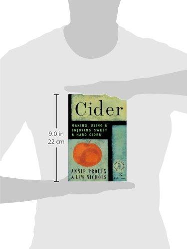 Cider: Making, Using & Enjoying Sweet & Hard Cider
