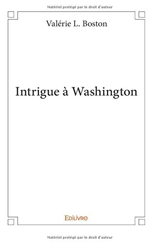 Intrigue  Washington
