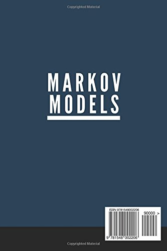 Markov Models: Master the Unsupervised Machine Learning in Python and Data Science with Hidden Markov Models and Real World Applications