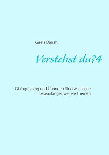 Verstehst du? 4: Dialogtraining und Übungen für erwachsene Leseanfänger, weitere Themen