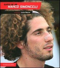 Super Sic 58. Marco Simoncelli (Electi)