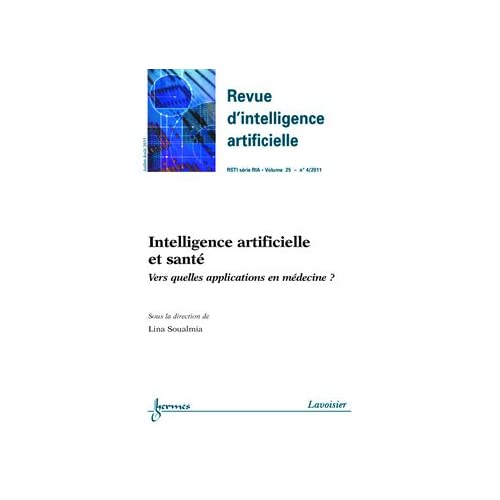 Intelligence Artificielle et Sante Versquelles Applications en Medecine Revue d'Intelligence Artific