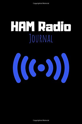 Ham Radio Journal: Radio Quote Notebook - Diary For Write In (110 Lined Pages, 6 x 9 in) (Radio Journals, Band 1)