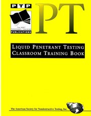 liquid-penetrant-testing-classroom-training-book-personnel-training-publications-series