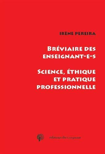 Bréviaire des enseignant-e-s : Science, éthique et pratique professionnelle