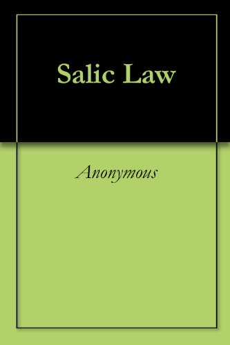 Salic Law (English Edition) por Anonymous