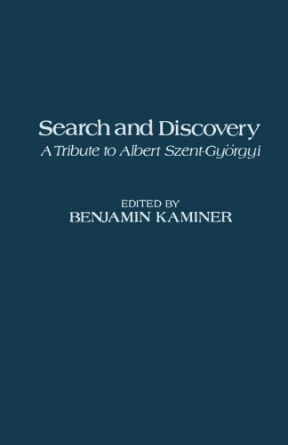 Search and Discovery: A Tribute to Albert Szent-Györgyi