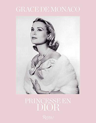 Grace de Monaco : Princesse en Dior par  Collectif