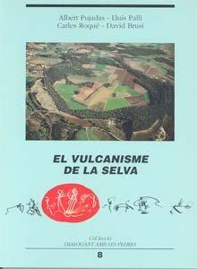 El vulcanisme de la Selva (Dialogant amb les pedres)