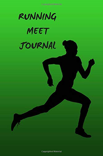 Running Meet Journal: 6 x 9 100 pages Journal for Girls which can also be used as a training journal por Ana B Thomas