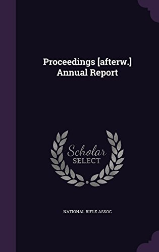 Proceedings [afterw.] Annual Report