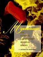 [(Clinical Laboratory Manual Series : Microbiology)] [By (author) Jacquelyn R. Marshall] published on (January, 1995)