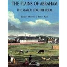 The Plains of Abraham: The Search for the Ideal