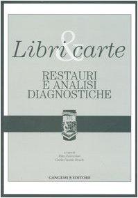 libri-carte-restauri-e-analisi-diagnostiche-ediz-illustrata